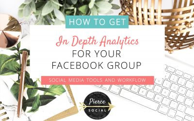 How To Get In Depth Facebook Group Analytics