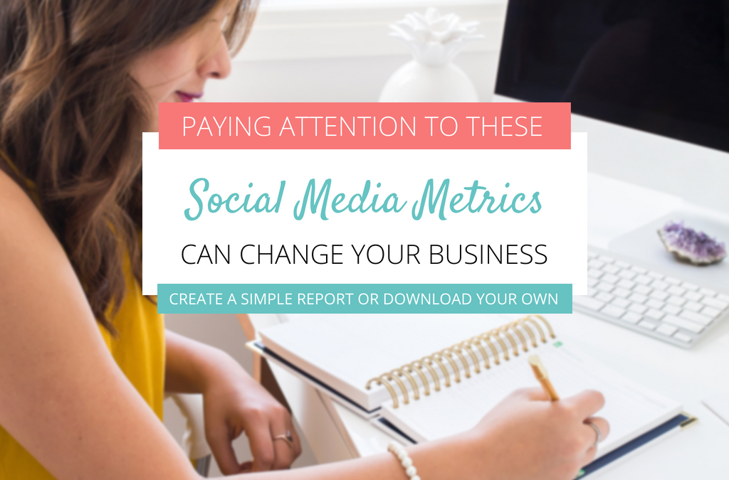 Paying Attention to These Social Media Stats Can Change Your Business + Social Media Monthly Report Template
